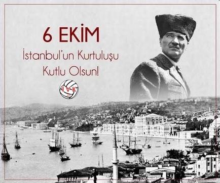 İstanbul'un Kurtuluşunun 97.Yılı Kutlu Olsun
